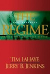 The Regime: Evil Advances / Before They Were Left Behind - Tim LaHaye, Jerry B. Jenkins