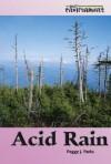 Acid Rain (Our Environment) - Peggy J. Parks