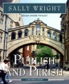 Publish and Perish (Ben Reese Mystery, #1) - Sally Wright