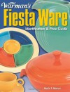 Warman's Fiesta Ware: Identification & Price Guide - Mark F. Moran