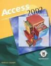 Access 2002: Core & Expert: A Comprehensive Approach - Kathleen Stewart