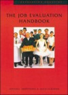 The Job Evaluation Handbook - Michael Armstrong, Angela Baron