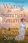 Waiting for Summer's Return (Heart of the Prairie Book #1) - Kim Vogel Sawyer