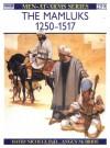 The Mamluks 1250-1517 - David Nicolle
