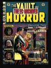 The EC Archives: The Vault Of Horror, Vol. 2 - William M. Gaines, John Landis