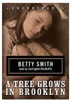 A Tree Grows in Brooklyn (Audio) - Betty Smith, Carrington MacDuffie
