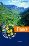 France: Travellers' Nature Guide (Nature Guides) (Oxford Travellers' Nature Guides) - Bob Gibbons