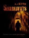 Sharkways - A.J. Kirby