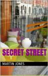 Secret Street - Martin Jones, Sharon Edwards-Jones