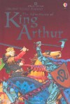 King Arthur: Series Two (Usborne Young Reading) - Angela Wilkes, Peter Dennis