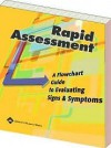 Rapid Assessment: A Flowchart Guide to Evaluating Signs & Symptoms - Lippincott Williams & Wilkins, Springhouse
