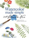 Watercolor Made Simple with Claudia Nice - Claudia Nice