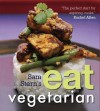 Sam Stern's Eat Vegetarian - Sam Stern, Susan Stern, Jeffrey Stern