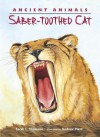 Ancient Animals: Saber-toothed Cat - Sarah L. Thomson