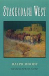 Stagecoach West - Ralph Moody, Mark Lee Gardner