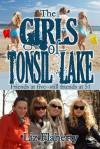 The Girls of Tonsil Lake - Liz Flaherty