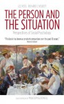 The Person and the Situation - Lee Ross, Richard E. Nisbett, Malcolm Gladwell