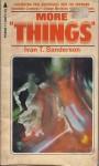 """More """"Things"""" - Ivan Terence Sanderson"""