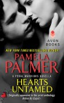 Hearts Untamed: A Feral Warriors Novella (Originally appeared in the print anthology BITTEN BY CUPID) - Pamela Palmer
