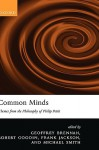 Common Minds: Themes from the Philosophy of Philip Pettit - Michael Smith, Frank Jackson, Michael Andrew Smith, Robert E. Goodin