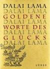 Goldene Worte Des Glücks - Dalai Lama XIV, Antoinette Gittinger