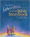Before I Dream Bedtime Bible Storybook w/CD (Karyn Henley Playsongs) - Karyn Henley, Taia Morley