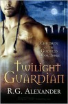 Twilight Guardian - R.G. Alexander