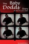 The Baby Dodds Story Edition: As Told to Larry Gara - Larry Gara