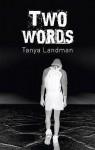Two Words - Tanya Landman