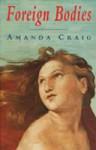 Foreign Bodies - Amanda Craig
