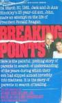 Breaking Points - Jack Hinckley, Jo Ann Hinckley, Elizabeth Sherrill