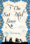 On Sal Mal Lane: A Novel - Ru Freeman