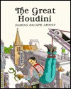 The Great Houdini, Daring Escape Artist - Louis Sabin, Allan Eitzen