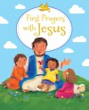 First Prayers with Jesus - Sophie Piper, Melanie Mitchell