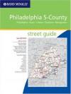 Rand Mcnally 2005 Philadelphia 5 County Street Guide: Philadelphia, Bucks, Chester, Delaware, Montgomery (Rand Mc Nally Philadelphia 5 County Street Guide: Philadelphia, Bucks) - Rand McNally