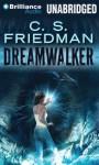 Dreamwalker - C.S. Friedman