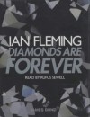 Diamonds Are Forever - Ian Fleming, Rufus Sewell