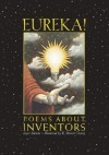 Eureka!: Poems about Inventors - Joyce Sidman