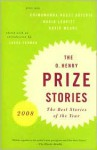 O. Henry Prize Stories 2008 (Pen/O. Henry Prize Stories) - David Leavitt, Laura Furman, Chimamanda Ngozi Adichie, David Means