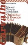 Quintetto di Buenos Aires - Manuel Vázquez Montalbán, Hado Lyria