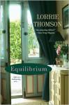 Equilibrium - Lorrie Thomson