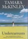 Undercurrents - Tamara McKinley