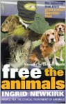 Free the Animals - Ingrid Newkirk, Chrissie Hynde