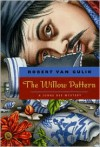 The Willow Pattern - Robert van Gulik
