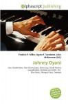 Johnny Dyani - Frederic P. Miller, Agnes F. Vandome, John McBrewster