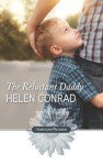 The Reluctant Daddy - Helen Conrad