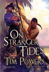 On Stranger Tides (Audio) - Tim Powers, Bronson Pinchot