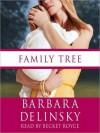 Family Tree (Audio) - Barbara Delinsky, Becket Royce