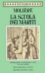 La scuola dei mariti - Molière, Luigi Lunari