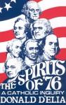 Spirits Of '76: Catholic Inquiry - Donald D'Elia